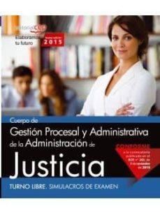 Cdaea.es Cuerpo De Gestión Procesal Y Administrativa De La Administración De Justicia. Turno Libre. Simulacros De Examen Image