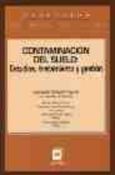 Mrnice.mx Contaminacion Del Suelo: Estudios, Tratamiento Y Gestion Image