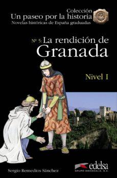 Descargas de audio de libros gratis en línea LA RENDICION DE GRANADA (NIVEL 1) in Spanish