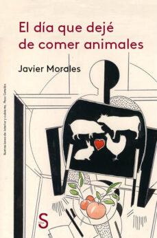Bressoamisuradi.it El Dia Que Deje De Comer Animales Image