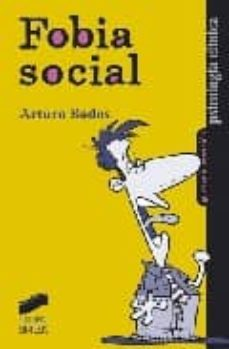 Ebook pdf descargar portugues FOBIA SOCIAL de ARTURO BADOS LOPEZ  9788477388463 (Spanish Edition)