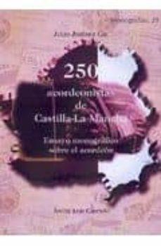 Descargar 250 ACORDEONISTAS DE CASTILLA-LA MANCHA: ENSAYO MONOGRAFICO SOBRE EL ACORDEON gratis pdf - leer online