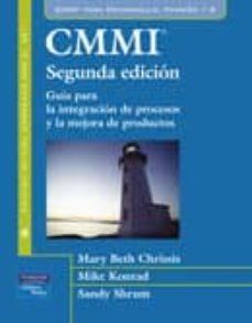 Lofficielhommes.es Cmmi (2ª Ed.): Guia Para La Integracion De Procesos Y La Mejora D E Productos Image