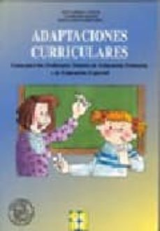adaptaciones curriculares: guia para los profesores tutores de educacion primaria y educacion especial-jesus garrido landivar-9788478691463