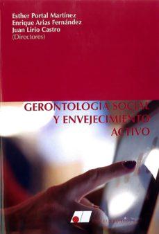 Libros descargables de kindle. GERONTOLOGIA SOCIAL Y ENVEJECIMIENTO ACTIVO