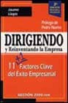 Iguanabus.es Dirigiendo Y Reinventando La Empresa: 11 Factores Clave Del Exito Empresarial (2ª Ed.) Image