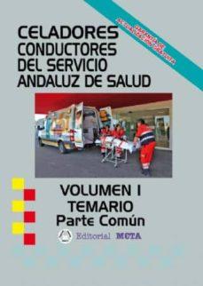 CELADORES CONDUCTORES SAS TEMARIO PARTE COMÚN VOLUMEN I - VV.AA. | Triangledh.org