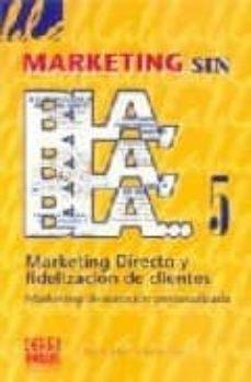 Permacultivo.es Marketing Sin Bla, Bla, Bla 5: Marketing Directo Y Fidelizacion D E Clientes, Marketing De Atencion Personalizada Image