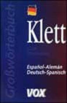 Descargar KLETT GRAN DICCIONARIO ESPAÃ'OL-ALEMAN DEUTSCH-SPANISCH gratis pdf - leer online