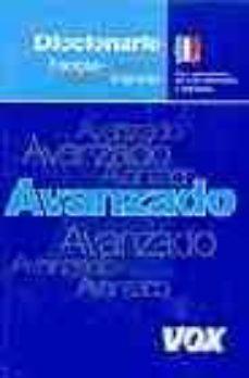 Alienazioneparentale.it Diccionario Avanzado Français-espagnol Español-frances (Intermedi O Y Avanzado) Image