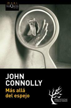 Libros de descargas de audio. MAS ALLA DEL ESPEJO 9788483838563 (Literatura española) PDF iBook MOBI de JOHN CONNOLLY