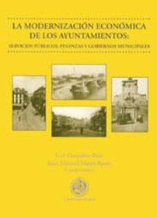Relaismarechiaro.it La Modernizacion Economica De Los Ayuntamientos: Servicios Public Os, Finanzas Y Gobiernos Municipales Image
