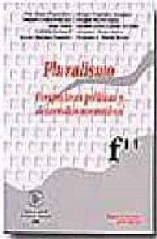 Padella.mx Pluralismo. Perspectivas Politicas Y Desarrollos Normativos Image