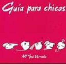 GUIA PARA CHICAS: COMO CONSTRUIR TU PROPIO MODELO DE BELLEZA - Mª JOSE URRUZOLA ZABALZA | Triangledh.org