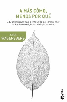 a mas como, menos por que-jorge wagensberg-9788490662663
