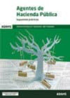 AGENTES DE HACIENDA PUBLICA: SUPUESTOS PRACTICOS