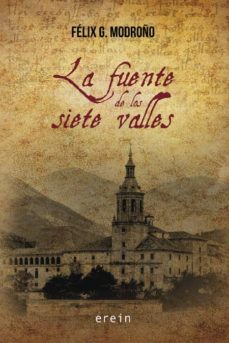 Descargar audiolibros en francés LA FUENTE DE LOS SIETE VALLES 9788491094463 MOBI ePub (Literatura española)