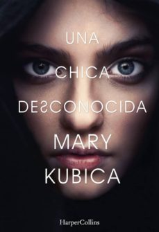 Descargas gratuitas kindle libros (PE) UNA CHICA DESCONOCIDA (Spanish Edition) CHM PDB
