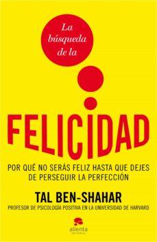 la búsqueda de la felicidad (ebook)-tal ben-shahar-9788492414963