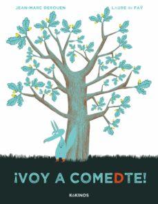 Descargar Â¡VOY A COMEDTE! gratis pdf - leer online