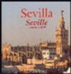 Viamistica.es Sevilla Visitada = Seville Visited (Ed. Bilingüe Ingles-castellan O) Image