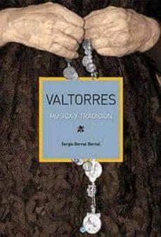 valtorres. musica y tradición-sergio bernal bernal-9788493710163