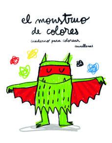 El Monstruo De Colores Cuaderno Para Colorear Ana Llenas Comprar Libro 9788493987763