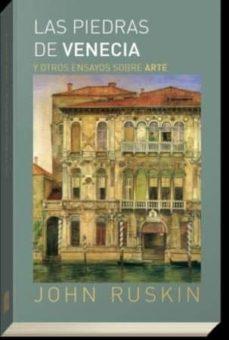 Chapultepecuno.mx Las Piedras De Venecia Y Otros Ensayos Sobre Arte Image