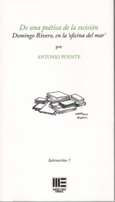 Upgrade6a.es De Una Poetica De La Escision: Domingo Rivero En La Oficina Del Mar Image