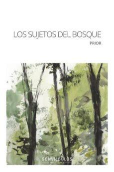 Valentifaineros20015.es Los Sujetos Del Bosque Image