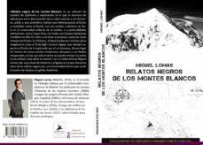relatos negros de los montes blancos-miguel lomas-9788494889363