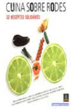 Inmaswan.es Cuina Sobre Rodes: 52 Receptes Solidaries (Ed. Bilingüe Catalan-c Astellano) Image