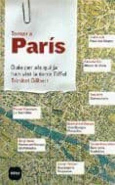 Permacultivo.es Tornar A Paris: Guia Per Als Qui Ja Han Vist La Torre Eiffel Image