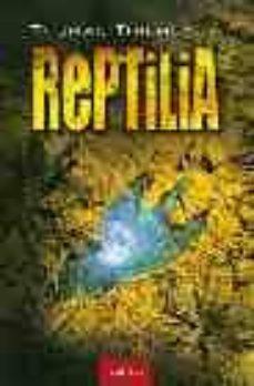 Libros descargar archivo pdf REPTILIA (Literatura española) iBook ePub FB2