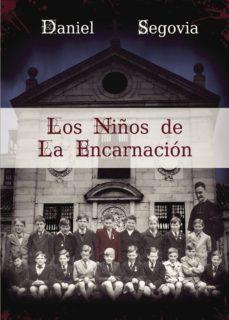 Descarga gratuita de libros electrónicos para iPad 2 LOS NIÑOS DE LA ENCARNACIÓN