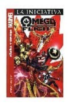 omega flight. la iniciativa: alpha y omega (contiene civil war: c hoosing sides usagent y omega flight 1-5 usa)-michael avon oeming-scott kolins-9788496991163
