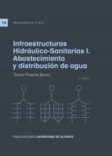 Descargas de libros Kindle para iPhone INFRAESTRUCTURAS HIDRAULICO-SANITARIAS I: ABASTECIMIENTO Y DISTRIBUCION DE AGUA (3ª ED.) 9788497175463 in Spanish de ARTURO TRAPOTE JAUME