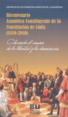 Ojpa.es Bicentenario Asamblea Constituyente De La Constitucion De Cadiz ( 1810-2010): Cubriendo El Camino De La Libertad Y La Democracia Image