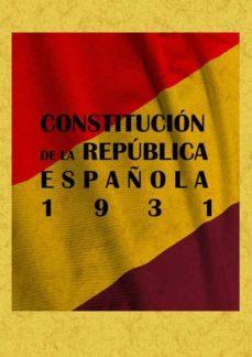 Descargar CONSTITUCION DE LA REPUBLICA ESPAÃ'OLA, 1931 gratis pdf - leer online