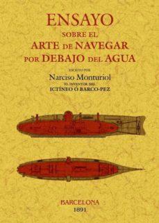 Descargando libros en pdf ENSAYO SOBRE EL ARTE DE NAVEGAR POR DEBAJO DEL AGUA (FACSIMILES M AXTOR)