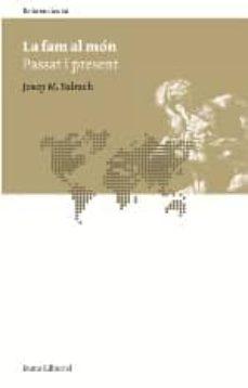 la fam al mon: passat i present-josep m. salrach-9788497662963