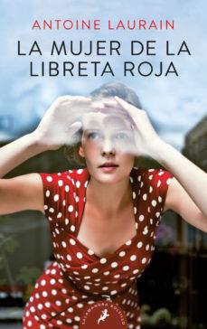 Ebook descarga gratis portugues LA MUJER DE LA LIBRETA ROJA 9788498388763