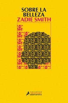 sobre la belleza (5ª ed.)-zadie smith-9788498389463