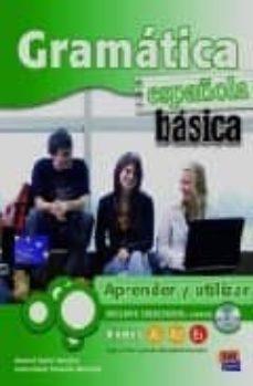gramatica española basica: aprender y utilizar-inmaculada penades martinez-9788498480863