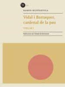 Inmaswan.es Vidal I Barraquer, Cardenal De La Pau. Volum 1 Image