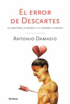 el error de descartes-antonio r. damasio-9788498921663