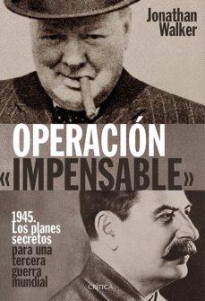 operacion «impensable»-jonathan walker-9788498928563