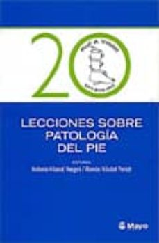 Debatecd.mx 20 Lecciones Sobre Patologia Del Pie Image