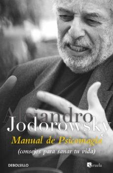 manual de psicomagia-alejandro jodorowsky-9788499081663
