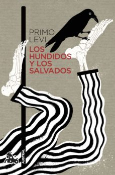 Descargar libros electrónicos gratis para tabletas LOS HUNDIDOS Y LOS SALVADOS (Literatura española) de PRIMO LEVI 9788499427263 PDB DJVU ePub